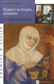 Élisabeth de hongrie et babette... le festin des pauvres - Intérieur - Format classique