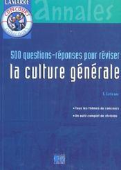 500 questions reponses pour reviser la culture generale - Intérieur - Format classique