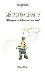 Metaconsciences - dialogue avec le divin - Couverture - Format classique