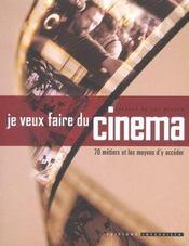 Je veux faire du cinema - Intérieur - Format classique