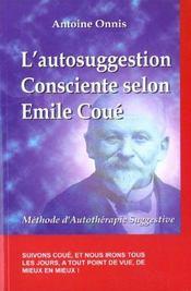 Autosuggestion consciente selon emile coue - Intérieur - Format classique