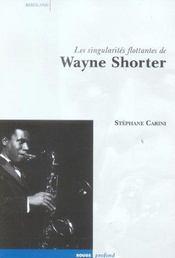 Les Singularites Flottantes De Wayne Shorter - Intérieur - Format classique