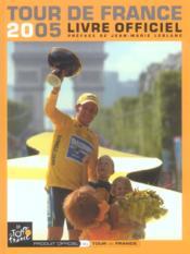 Tour de France 2005. livre officiel - Couverture - Format classique