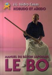Le bo ; manuel du bâton japonais - Intérieur - Format classique
