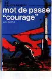 Mot de passe courage - Couverture - Format classique