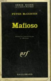 Mafioso. Collection : Serie Noire N° 1445 - Couverture - Format classique