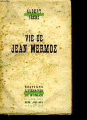Vie De Jean Mermoz. - Couverture - Format classique