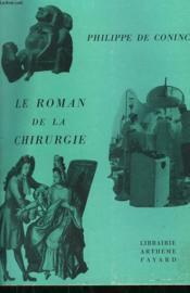 Le Roman De La Chirurgie. - Couverture - Format classique
