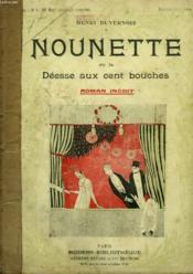 Nounette Ou La Deesse Aux Cent Bouches. Collection Modern Bibliotheque. - Couverture - Format classique