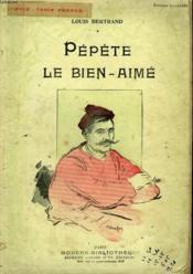 Pepete Le Bien Aime. Collection Modern Bibliotheque. - Couverture - Format classique