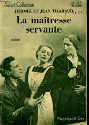 La Maitresse Servante. Collection : Select Collection N° 137 - Couverture - Format classique