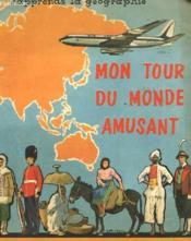 J'Apprends La Geographie - Mon Tour Du Monde Amusant - Couverture - Format classique
