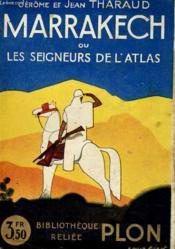 Marrakech Ou Les Seigneurs De L'Atlas - Couverture - Format classique