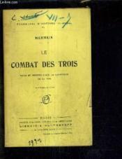 Le Combat Des Trois Notes Et Documents Sur La Conference De La Paix - Douzieme Edition Fragments D'Histoire 1914-1918 Vi. - Couverture - Format classique