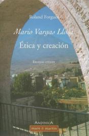 Mario vargas llosa. etica y creacion. ensayos criticos - Couverture - Format classique
