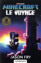 Minecraft ; le roman officel T.5 ; le voyage - Couverture - Format classique
