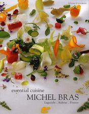Essential cuisine ; Michel Bras - Intérieur - Format classique