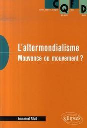 L'altermondialisme ; mouvance ou mouvement ? - Intérieur - Format classique