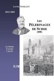 Les Pelerinages De Suisse - Couverture - Format classique