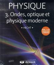 Physique t.3 ; ondes, optique et physique moderne - Intérieur - Format classique