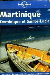 Martinique Dominique Et Sainte Lucie ; 3e Edition - Couverture - Format classique