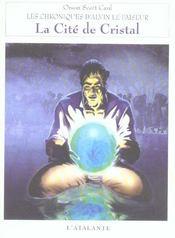 Les chroniques d'Alvin le faiseur t.6 ; la cité de cristal - Intérieur - Format classique