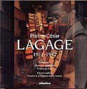 Pierre-Cesar Lagage 1911-1977 - Couverture - Format classique