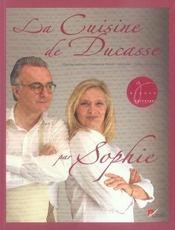 La cuisine de Ducasse par Sophie - Intérieur - Format classique