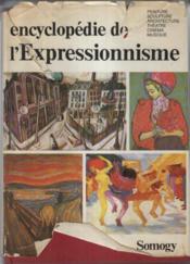 Encyclopédie de l'expressionnisme - Couverture - Format classique