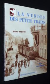 La vendee petits trains - Couverture - Format classique