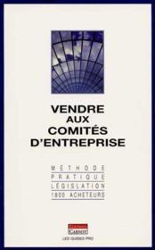 Vendre Aux Comites D'Entreprise - Couverture - Format classique