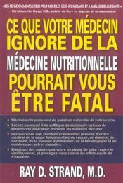 Ce que votre medecin ignore de la medecine nutritionnelle pourrait vous etre fatal - Intérieur - Format classique