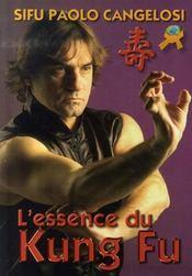 L'essence du kung fu - Intérieur - Format classique