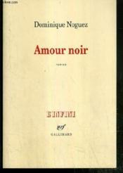 Amour noir - Couverture - Format classique