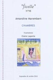 Ficelle N 98 Amandine Marembert - Chambres - Illu. Claire Laporte - Couverture - Format classique