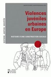 Violences juvéniles urbaines en Europe - Couverture - Format classique