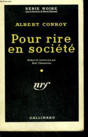 Pour Rire En Societe. ( Party Girl ). Collection : Serie Noire N° 495 - Couverture - Format classique