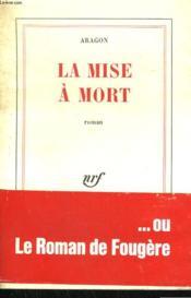 La Mise A Mort. - Couverture - Format classique