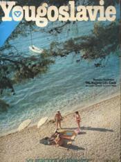 Catalogue - Yougoslavie - Vayages Vacance - Wagons-Lits / Cook - Sejours - Croisieres - Circuits - 3 Capitales - Couverture - Format classique