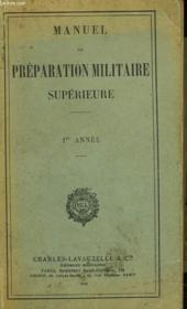 MANUEL DE PREPARATION MILITAIRE SUPERIEURE. 1ère ANNEE. - Couverture - Format classique