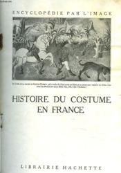 Histoire Du Costume En France - Couverture - Format classique