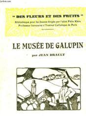 Le Musee De Galupin - Couverture - Format classique