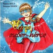 Marie super heros - Couverture - Format classique
