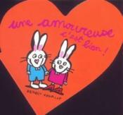 Les amoureux ; une amoureuse c'est bien - Couverture - Format classique