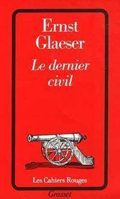 Le Dernier Civil - Intérieur - Format classique