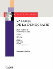 Valeurs de la démocratie ; huit notions fondamentales - Couverture - Format classique