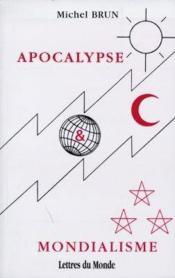 Apocalypse et mondialisme - Couverture - Format classique