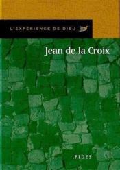 L'expérience de Dieu avec Jean de la Croix - Couverture - Format classique