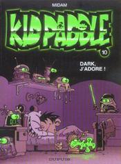 Kid Paddle t.10 ; dark, j'adore ! - Intérieur - Format classique