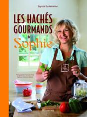 Les hachés gourmands de Sophie - Couverture - Format classique